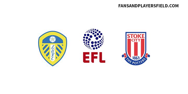 Leeds vs Stoke