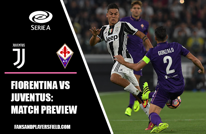 Fiorentina vs Juventus: Match Preview