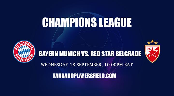 Bayern Munich vs Red Star: Champions League