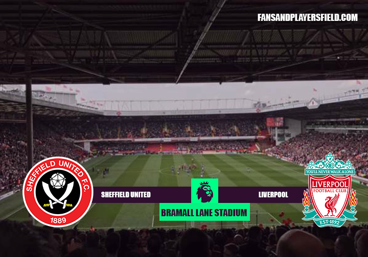 Sheffield United vs Liverpool Match Preview