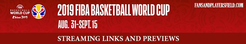 Watch the FIBA Basketball World Cup 2019 online.