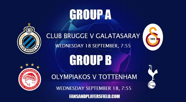 Club Brugge v Galatasaray and Olympiakos v Tottenham
