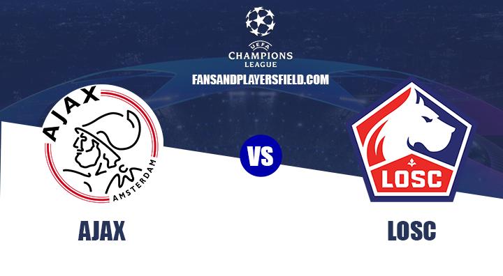 Ajax vs Lille Preview & Prediction