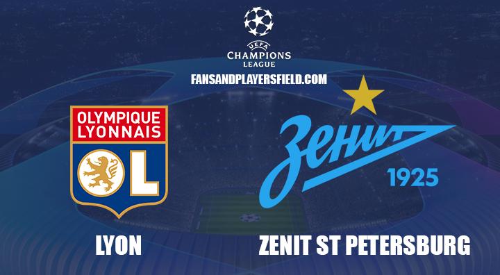 Lyon vs. Zenit St Petersburg - prediction, team news, lineups