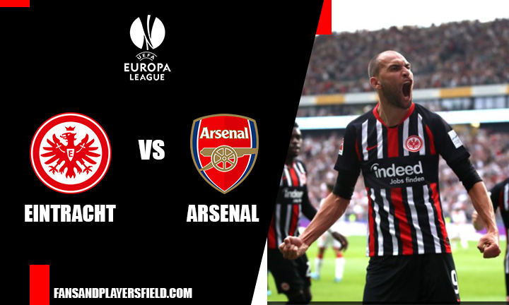 Eintracht vs Arsenal: Team news, prediction and betting odds